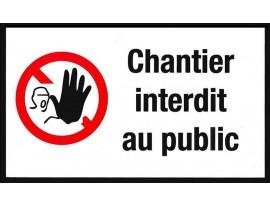 ETIQUETTE CHANTIER INTERDIT AU PUBLIC 24x40cm